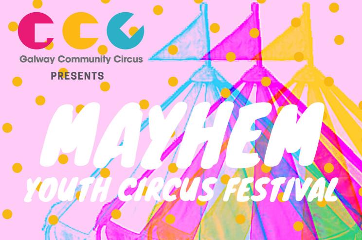 Mayhem Youth Circus Festival
