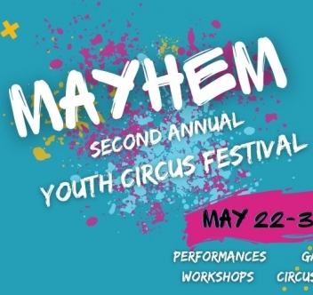 Mayhem Youth Circus Festival 2021